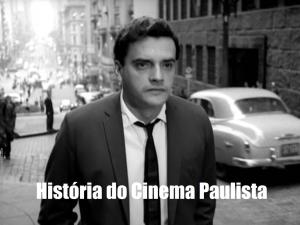 História do Cinema Paulista